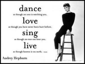 aurdey-hepburn-dance love sing live audrey hepburn picture quote-women ...