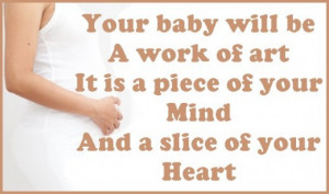 Congratulatory pregnancy saying: Your baby will be a work of art, it ...