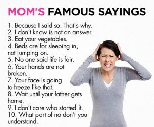 mom's famous sayings
