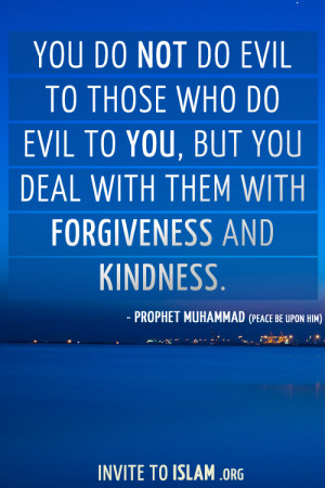 Forgiveness Quotes In Islam Forgiveness and kindness