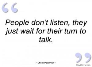 people don't listen chuck palahniuk