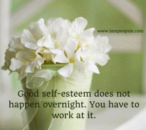 Self esteem quotes, best, deep, sayings, work