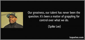 More Spike Lee Quotes