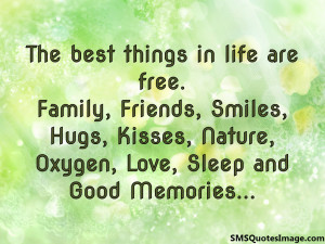 The best things in life are free...