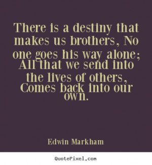 Brothers For Life Quotes Friendship quotes - there is a