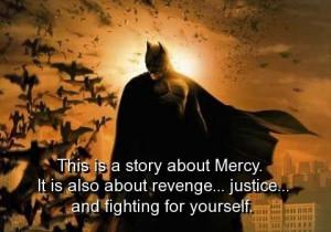 Batman, quotes, sayings, story, life, great