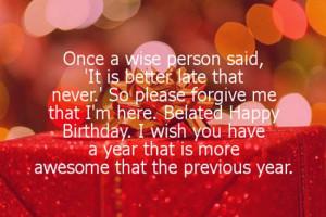 Belated Happy Birthday Wishes - Best Birthday Wishes