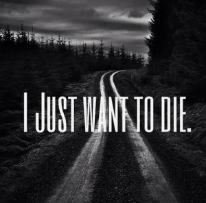 Just Want To Die.