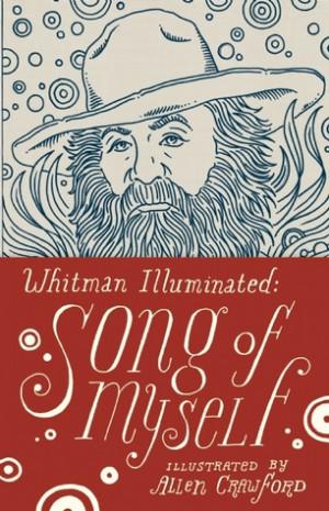 Whitman Illuminated by Walt Whitman