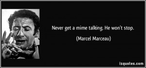 More Marcel Marceau Quotes
