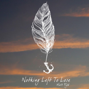 Nothing Left To Lose cover art