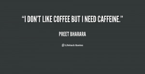 quote-Preet-Bharara-i-dont-like-coffee-but-i-need-150736.png