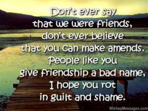Sad friendship quote for friend who you hate