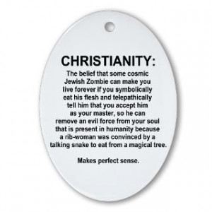 funny anti christian quotes gifts t-shirts stickers cafepress