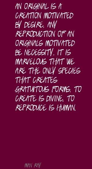 Man Ray quote about originality