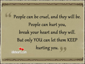People Can Cruel And They Will