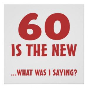 Funny 60th Birthday Gag Gifts Print