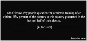 More Al McGuire Quotes
