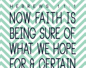 Printable Bible Verse. Hebrews 11:1