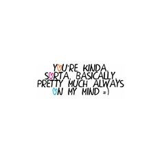 quotes, i just miss you quotes, cute quotes, always on my mind quotes ...