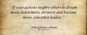 If your actions inspire others to dream more quote