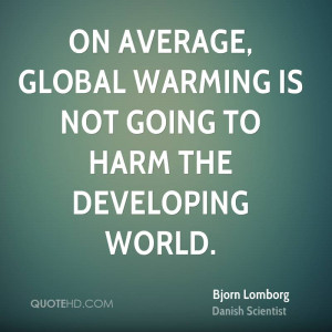 On average, global warming is not going to harm the developing world.