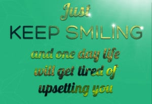 Keep smiling quotes sayings pictures