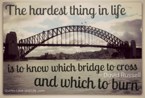 burning bridges #Quotes