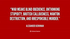 ... brutish callousness, wanton destruction, and irresponsible murder