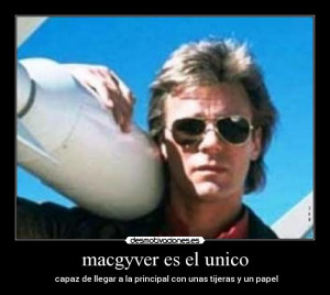 Macgyver Funny Quotes Carteles funny macgyver