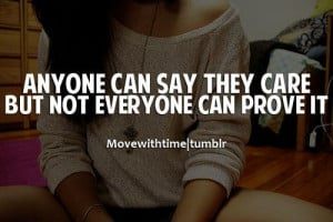 Anyone can say they care but not everyone can prove it
