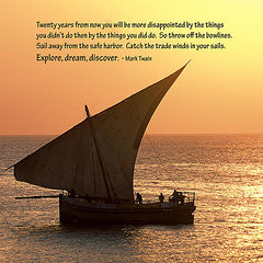 Mark Twain Quote Posters - Zanzibar Dhow Message Print Poster by TB ...