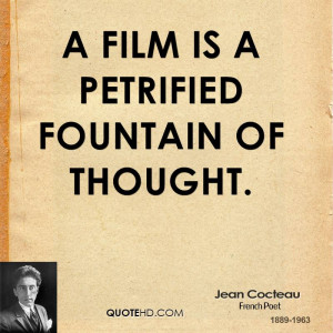 film is a petrified fountain of thought.