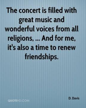 ... all religions, ... And for me, it's also a time to renew friendships