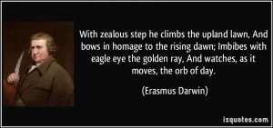 With zealous step he climbs the upland lawn, And bows in homage to the ...