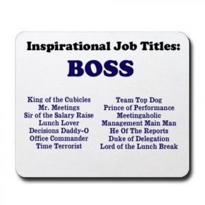 Great Boss Quotes Man boss funny job titles &