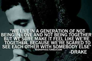 Drake Quote about love and relationships