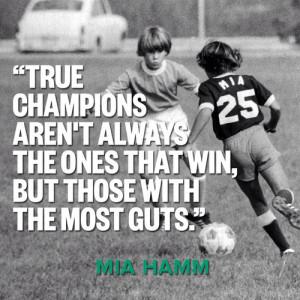 Love Soccer — Mia Hamm quotes