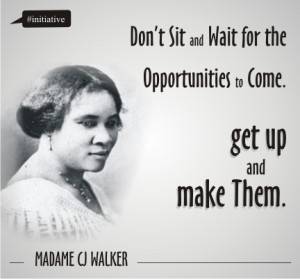 Madame CJ Walker Quote