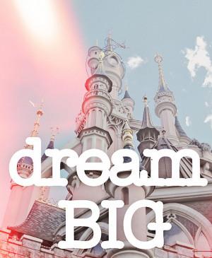 disney, dream, pink, quote, text, vintage