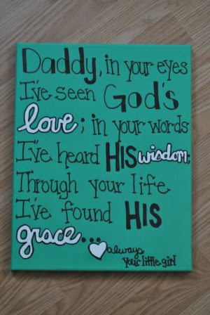 Daddys Little Country Girl Quotes Daddy in your eyes.
