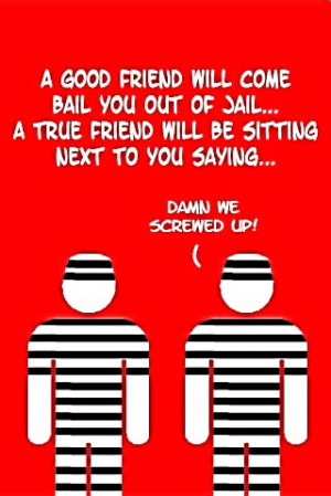 If this were me and my best friend we would be in jail for robbing a ...
