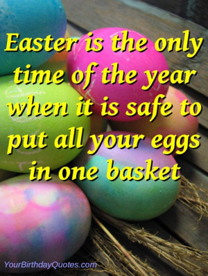 Happy, Easter, quotes, funny, sayings, eggs, basket