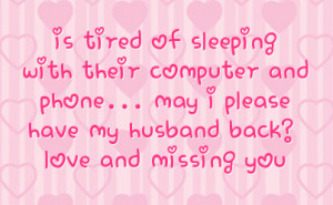 Missing You Quotes For Husband Pictures