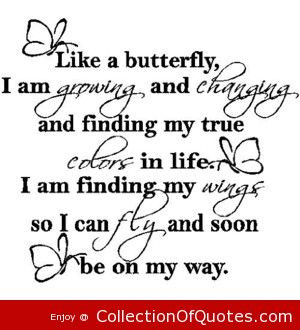 ... and changing and finding my true colors in life i am finding my wings