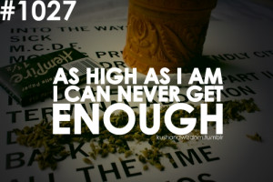 ... quote weed quotes marijuana cannabis joint blunt baked dope lifted