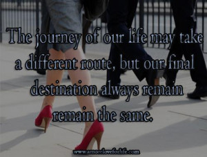 ... route, but our final destination always remain remain the same