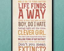 Life Finds a Way - Jurassic Park Quotes - Typographic Print - 13x19