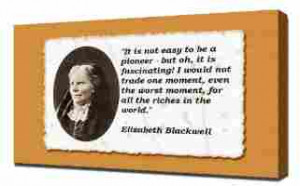 Elizabeth Blackwell Quotes 3 - Canvas Art Print