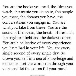 You Are A Collective Of Every Experience You Have Had: Quote About You ...